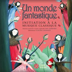 Simply Fantastic: An Introduction to Classical Music by Ana Gerhard, ill by Claudia Legnazzi Baba Yaga, Music Games, Music Music, La Danse Macabre, Music For Kids, Music Classroom, Children's Book Illustration, Book Illustrations, Teaching Music