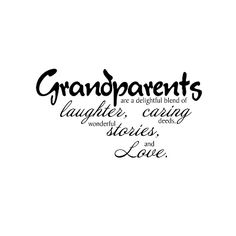 Grandparent quotes, mother's day idea
