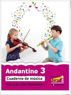"""Actividades digitales de Música complementarias a los libros de texto """"Andantino"""" de 3º Nivel de Educación Primaria. Ediciones Bromera."""