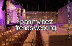 Best friends wedding