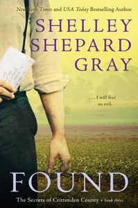 FOUND by Shelley Shepard Gray--Book #3 in The Secrets of Crittenden County.   A murder is solved and a quiet Amish community must deal with the repercussions. Amid the surprising revelations, can a newfound love survive?  Is someone else keeping secrets in Crittenden County?