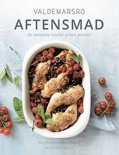 Valdemarsro kogebog - find alle kogebøger fra Valdemarsro her Tex Mex, Easy Dinner Recipes, Sausage, Cookies, Meat, Chicken, Food, Forslag, Ann