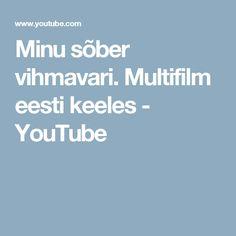 Minu sõber vihmavari. Multifilm eesti keeles - YouTube