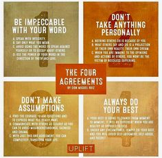 The Four Agreements ~ Don Miguel Ruiz Four Agreements Quotes, Wisdom Quotes, Me Quotes, Quotable Quotes, Brave Quotes, Cool Words, Wise Words, Life Lessons, Life Tips