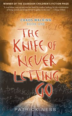 Patrick Ness, 'The Knife of Never Letting Go'