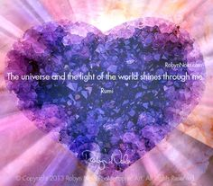 """The universe and the light of the world shines through me."" -Rumi ♥ Sending you shining rays of healing light. #quotes #hearts #inspire  ♥ Art by RobynNola.com"