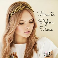 How to Style a Tiara -- for a Holiday Party!
