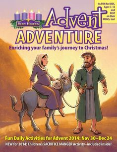FREE Advent Adventure from Holy Heroes-- a fun video and activity series to enrich your family's journey to Christmas!