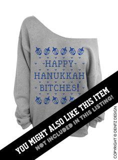 Happy Hanukkah Bitches Ugly Hanukkah Sweater Blue by DentzDesign