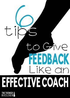 Read six tips on how to give effective feedback to students, all of which parallel how a great coach goes about coaching. (The Thinker Builder) School Leadership, Leadership Coaching, Educational Leadership, Leadership Development, Professional Development, Coaching Quotes, Life Coaching, Teamwork Quotes, Leader Quotes