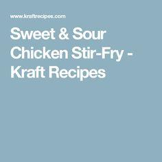 Sweet & Sour Chicken Stir-Fry - Kraft Recipes