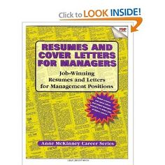 Resumes and Cover Letters for Managers. Call # RCL 10