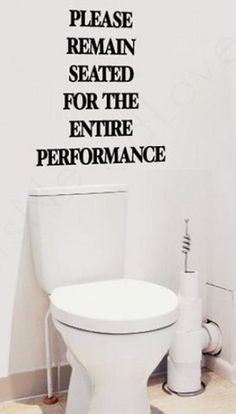 Please Remain Seated for the Entire Performance Decal // LOL