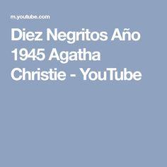 Diez Negritos Año 1945 Agatha Christie - YouTube