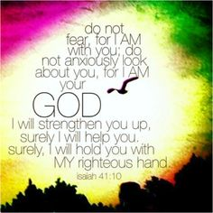 Day 22-1/22/14 There are so many uncertainties and unanswered questions at work, but I know that I am doing well.  I remind myself to put it all in God's hands. Fear not..