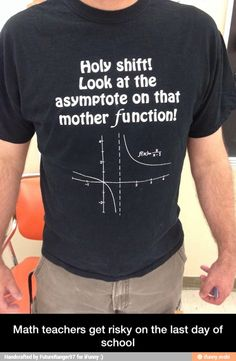 Math teachers get risky on the last day of school / iFunny :)