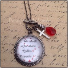 Bible Verse Jewelry, Proverbs 31:10 Necklace, Scripture Jewelry, Her Worth Is Far Above Rubies, Scripture Necklace, Inspirational Jewelry by PennyWhistleJewels on Etsy https://www.etsy.com/listing/227695843/bible-verse-jewelry-proverbs-3110