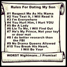 Good rules for one day when he dates... Ha!