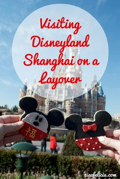 How to visit Disneyland Shanghai on your layover in China! All of the must see's, must eat's, and must do's!
