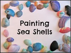 The Chocolate Muffin Tree: Painting Shells With Watercolors