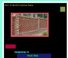 Cost To Build A Lattice Fence 215802 - The Best Image Search