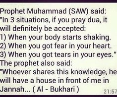 Prophet Muhammad SAW said : In 3 situations if you pray dua, it will definitely be accepted. #Islam