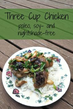 Three Cup Chicken (Paleo, Soy-Free, Nightshade-Free)