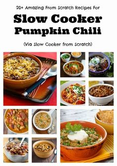 Twenty Amazing From Scratch Recipes for Slow Cooker Pumpkin Chili; Pumpkin Chili Recipes of every type including meatless chili recipes! [Featured on SlowCookerFromScratch] #PumpkinChiliRecipes #CrockPot #SlowCookerFromScratch