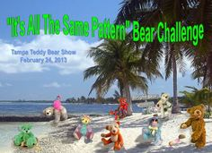 Bear Challenge in Tampa at Bright Star Teddy Bear Show - all the bears are made from the same pattern! It is the artist that brings the bears to life.