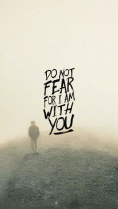"So do not fear, for I am with you; do not be dismayed, for I am your God. Isa 41:10  An expert on fear, Stephen King says, ""If a fear cannot be articulated, it can't be conquered.""  When we are so busy fighting fear or running from it, we cannot face it with a calm and steadfast focus to walk through it. Too often, we swat at fear and throw empty declarations at it, instead of naming and recognising it, and even respecting it..."
