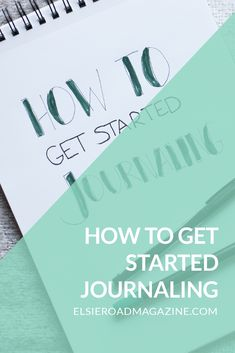 How To Get Started Journaling | Want to try your hand at journaling but you're not sure where to start? Check out this post with 3 steps to get started journaling.