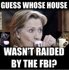 And should have been  all the evidence they've found on her, why isn't she in jail!????