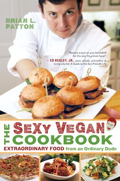 The Sexy Vegan Cookbook?  Hm....