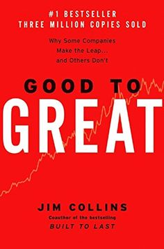 Good to Great: Why Some Companies Make the Leap...And Others Don\'t