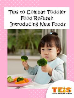 Tips to Combat Toddler Food Refusal: Introducing New Foods