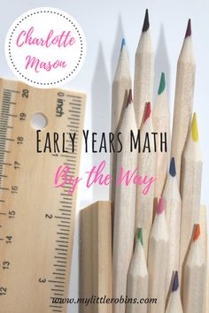 Delaying formal lessons does not mean that our children won't learn any math concepts until they are six. Play Based Learning, Learning Through Play, Early Learning, Fun Learning, Early Years Maths, Early Math, Homeschool Curriculum, Homeschooling, Charlotte Mason
