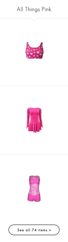 """All Things Pink"" by dancing-inthe-street ❤ liked on Polyvore featuring tops, dance, dancer, cut-out crop tops, pink crop top, pink top, crop top, dance costume, costumes and dresses"