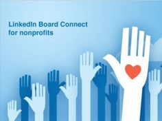 LinkedIn for Good Launches Board Connect for Nonprofits