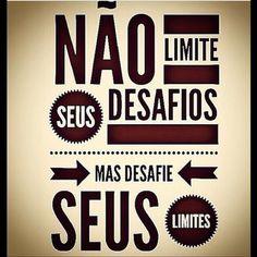 Supere os seus limites !!!