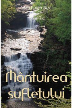 Mântuirea sufletului Watchman Nee, Waterfall, Outdoor, Outdoors, Waterfalls, Outdoor Games, The Great Outdoors