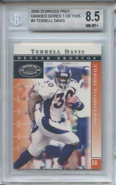 2000 Donruss Pref graded series 1 of 1125 Terrell Davis #8 Beckett 8.5
