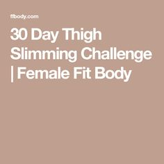 30 Day Thigh Slimming Challenge | Female Fit Body