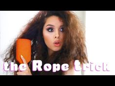 The Rope Trick!!! Curly Hair Tutorial - YouTube