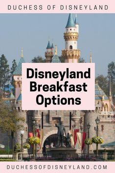 Disneyland Breakfast Options