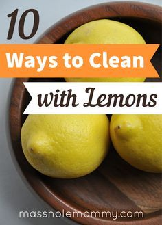 10 ways to clean with lemons