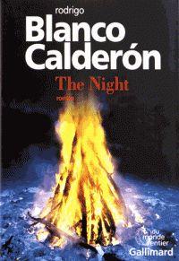 The Night / Rodrigo Blanco Calderon ; traduction Robert Amutio, 2016  http://bu.univ-angers.fr/rechercher/description?notice=000815567