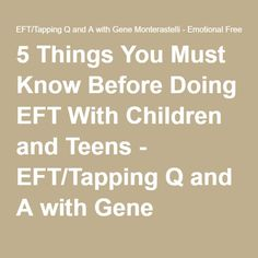 Acupuncture For Stress Relief 5 Things You Must Know Before Doing EFT With Children and Teens - EFT/Tapping Q and A with Gene Monterastelli - Emotional Freedom Techniques Mind Gym, Habits Of Mind, Acupressure, Acupuncture, Easy Meditation, Eft Tapping, Anxiety Relief, Stress Relief, Massage Therapy