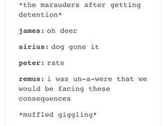 This. The Marauders kill me everytime!