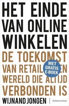 Het einde van online winkelen (+ Gratis e-book) Calm, Books, Retail, Libros, Book, Book Illustrations, Sleeve, Retail Merchandising, Libri