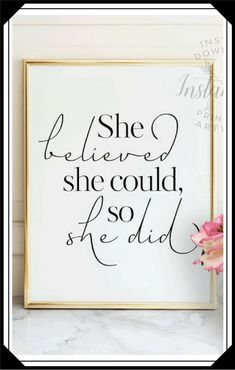 She believed she could so she did PRINTABLE art cursive inspirational quote,gift for her,printable women gift,Mothers Day gift,best friend Best Friend Gifts, Gifts For Friends, Gifts For Mom, Best Gifts, Womens Day Gift Ideas, Uplifting Words, She Believed She Could, Grad Gifts, Printable Art